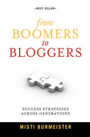 From Boomers to Bloggers by Misti Burmeister