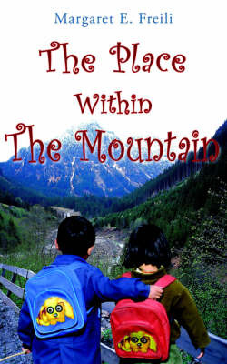 The Place Within The Mountain by Margaret , E. Freili image
