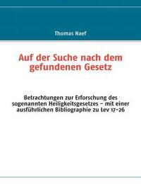 Auf Der Suche Nach Dem Gefundenen Gesetz by Thomas Naef image