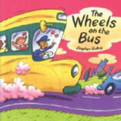 The Wheels on the Bus by Stephen Gulbis