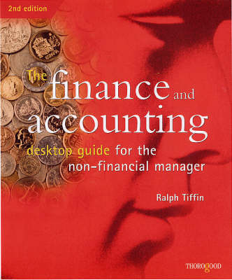 The Finance and Accounting Desktop Guide by Ralph Tiffin