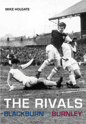 The Rivals by Mike Holgate