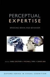 Perceptual Expertise by Isabel Gauthier