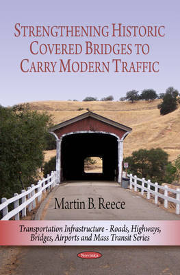 Strengthening Historic Covered Bridges to Carry Modern Traffic by Martin B. Reece image