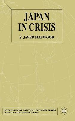 Japan in Crisis by S.Javed Maswood image