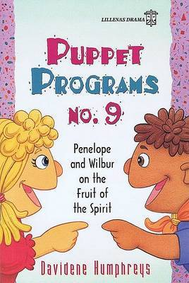 Puppet Programs No. 9 by Davidene Humphreys