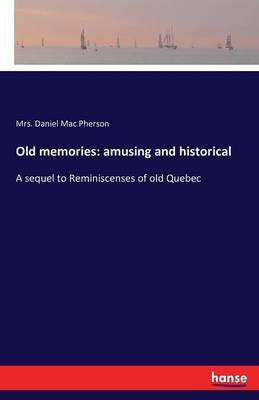 Old memories by Daniel Mac Pherson