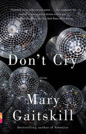 Don't Cry by Mary Gaitskill image