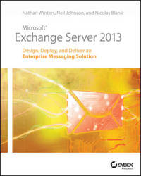 Microsoft Exchange Server 2013 by Nathan Winters