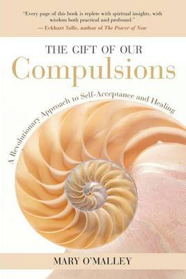 The Gift of Our Compulsions by Mary O'Malley image