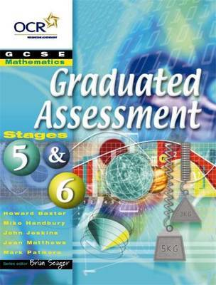 OCR Graduated Assessment GCSE Mathematics: Stages 5 & 6 by Mark Patmore