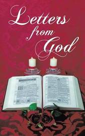 Letters from God: The Numerical Understanding of God's Words by Lindsay Cole