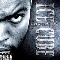 Ice Cube's Greatest Hits [Explicit Lyrics] by Ice Cube