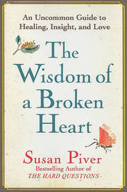 The Wisdom of a Broken Heart by Susan Piver image