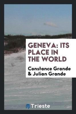 Geneva by Constance Grande