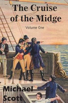 The Cruise of the Midge Volume One by Michael Scott image