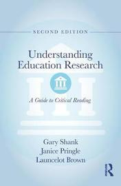 Understanding Education Research by Gary Shank