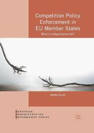 Competition Policy Enforcement in EU Member States by Mattia Guidi