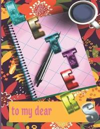 letters to my dear by Wow Gaser