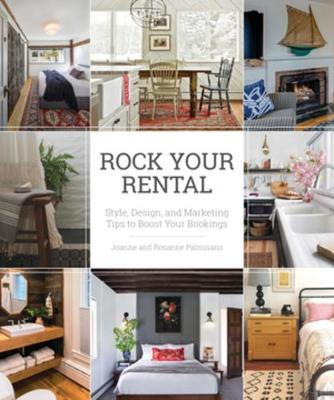 Rock Your Rental by Joanne Palmisano