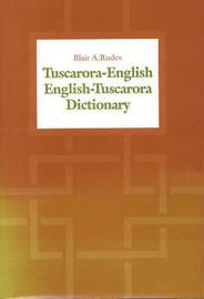 Tuscarora-English/English-Tuscarora Dictionary by Blair A. Rudes image