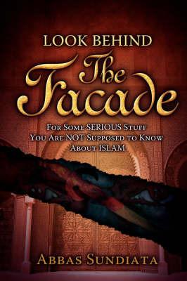 Look Behind the Facade by Abbas Sundiata