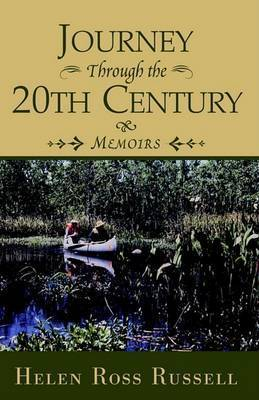 Journey Through the 20th Century by Helen Ross Russell