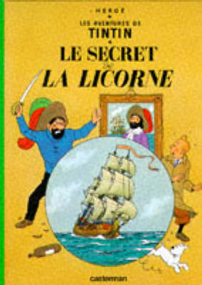 Le Secret de la Licorne (The Adventures of Tintin #11 - French) by Herge image