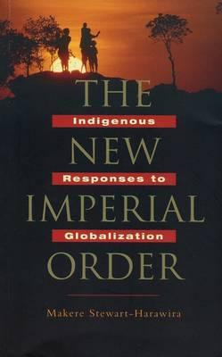 The New Imperial Order by Makere Stewart-Harawira
