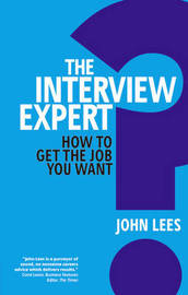 The Interview Expert by John Lees