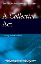 A Collective Act by Michelle Anderson