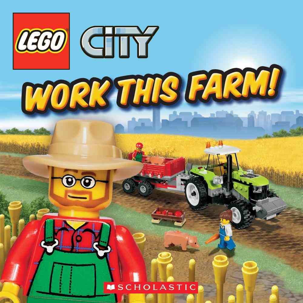 LEGO City: Work this Farm (8x8) by Michael Anthony Steele image