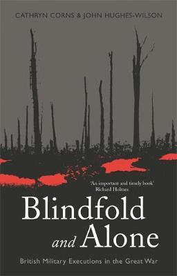 Blindfold and Alone by John Hughes-Wilson image