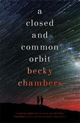 A Closed and Common Orbit by Becky Chambers image