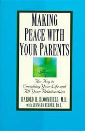 Making Peace With Your Parent by Harold H. Bloomfield image