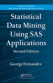 Statistical Data Mining Using SAS Applications, Second Edition by George Fernandez image