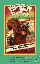 Invasion of the Mind Swappers from Asteroid 6! by James Howe image