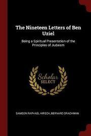 The Nineteen Letters of Ben Uziel by Samson Raphael Hirsch image