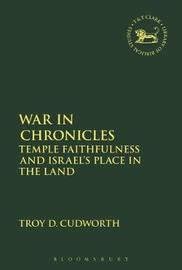 War in Chronicles by Troy D. Cudworth image