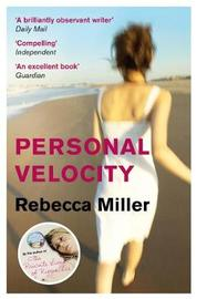 Personal Velocity by Rebecca Miller image