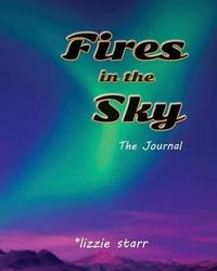Fires in the Sky by Lizzie Starr