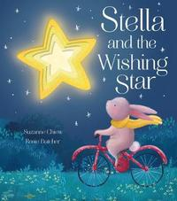 Stella and the Wishing Star by Suzanne Chiew
