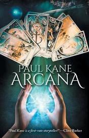 Arcana by Paul Kane