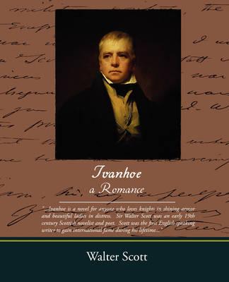Ivanhoe - A Romance by Walter Scott, MD image