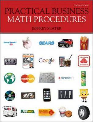 Practical Business Math Procedures by Jeffrey Slater