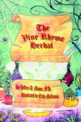 The Vine Rhyme Herbal by Jeffrey D Mason