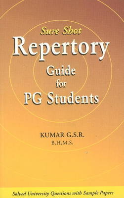 Sure Shot Repertory Guide for PG Students by G.S.R. Kumar