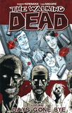 Walking Dead: v. 1 by Robert Kirkman