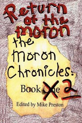 Return of the Moron: The Moron Chronicles: Book 2 by Mike Preston image