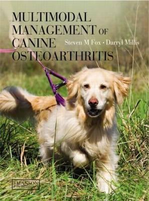 Multimodal Management of Canine Osteoarthritis by Steven M. Fox